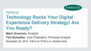 Webinar Technology Rocks Your Digital Experience Delivery Strategy