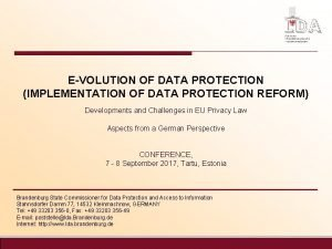 EVOLUTION OF DATA PROTECTION IMPLEMENTATION OF DATA PROTECTION