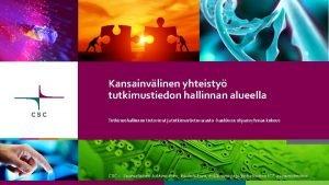 Kansainvlinen yhteisty tutkimustiedon hallinnan alueella Tutkimushallinnon tietovirrat ja