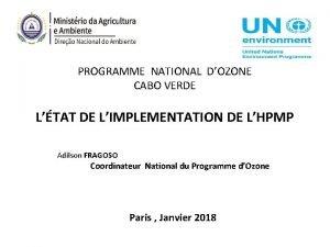 PROGRAMME NATIONAL DOZONE CABO VERDE LTAT DE LIMPLEMENTATION