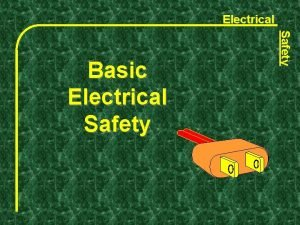 Electrical Safety Basic Electrical Safety Electrical Course not