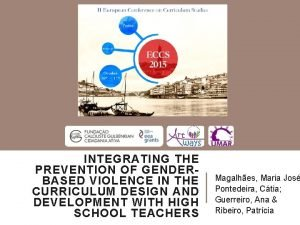 INTEGRATING THE PREVENTION OF GENDERBASED VIOLENCE IN THE