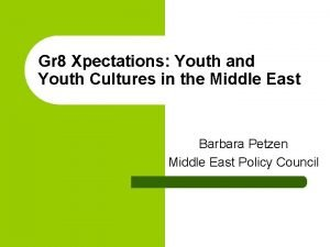 Gr 8 Xpectations Youth and Youth Cultures in