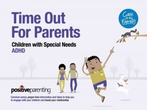 SESSION 1 Understanding ADHD TIME OUT FOR PARENTS