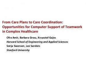 From Care Plans to Care Coordination Opportunities for