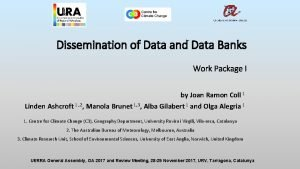 Dissemination of Data and Data Banks Work Package