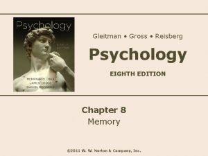 Gleitman Gross Reisberg Psychology EIGHTH EDITION Chapter 8
