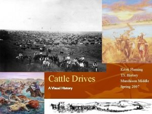 Kristi Fleming Cattle Drives A Visual History TX