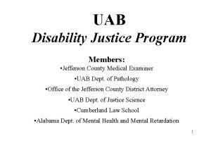 UAB Disability Justice Program Members Jefferson County Medical