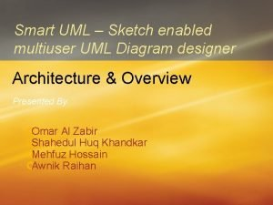 Smart UML Sketch enabled multiuser UML Diagram designer