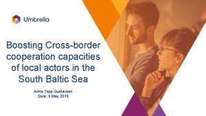 Boosting Crossborder cooperation capacities of local actors in