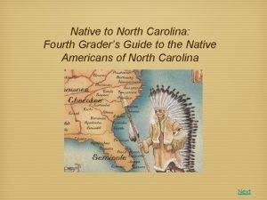 Native to North Carolina Fourth Graders Guide to