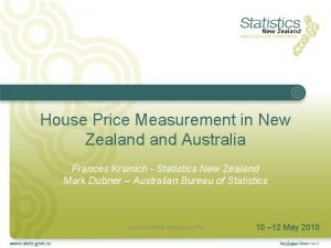 House Price Measurement in New Zealand Australia Frances