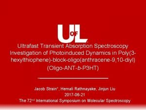 Ultrafast Transient Absorption Spectroscopy Investigation of Photoinduced Dynamics