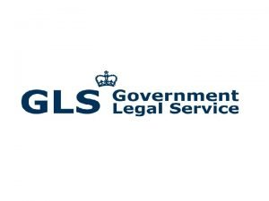 OUTLINE What is the Government Legal Service GLS