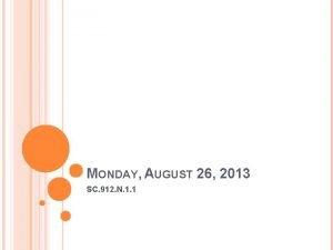 MONDAY AUGUST 26 2013 SC 912 N 1