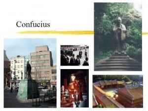 Confucius China before Confucius z Zhou Dynasty 1027