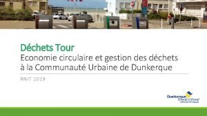 Dchets Tour Economie circulaire et gestion des dchets