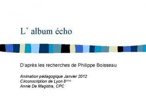 L album cho Daprs les recherches de Philippe