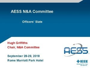 AESS NA Committee Officers Slate Hugh Griffiths Chair