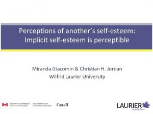 Perceptions of anothers selfesteem Implicit selfesteem is perceptible
