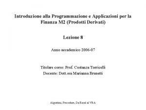 Introduzione alla Programmazione e Applicazioni per la Finanza