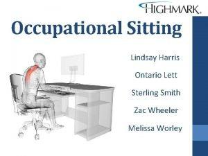 Occupational Sitting Lindsay Harris Ontario Lett Sterling Smith