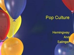 Pop Culture Hemingway And Salinger Saturday Evening Post