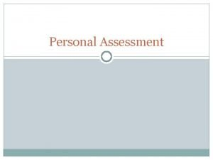 Personal Assessment Personal Characteristics Selfconcept The mental image