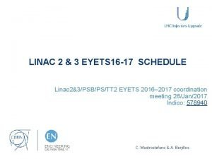 LINAC 2 3 EYETS 16 17 SCHEDULE Linac