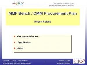 MMF Bench CMM Procurement Plan Robert Ruland Procurement