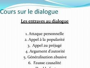 Cours sur le dialogue Les entraves au dialogue