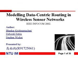 Modelling DataCentric Routing in Wireless Sensor Networks IEEE
