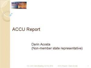 ACCU Report Darin Acosta Nonmember state representative U