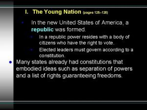 I The Young Nation pages 125 126 In