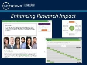 Enhancing Research Impact Enhancing Research Impact Programme structure
