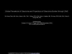 Global Prevalence of Glaucoma and Projections of Glaucoma