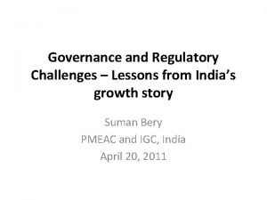 Governance and Regulatory Challenges Lessons from Indias growth