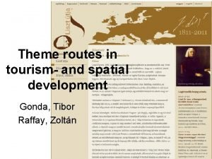 Theme routes in tourism and spatial development Gonda