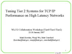 Tuning Tier 2 Systems for TCPIP Performance on