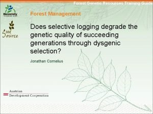 Forest Genetic Resources Training Guide Forest Management Does