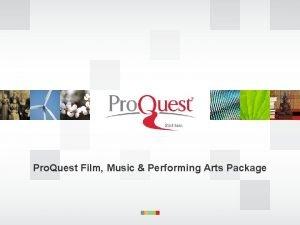 Pro Quest Film Music Performing Arts Package Agenda