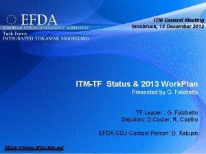ITM General Meeting Innsbruck 13 December 2012 ITMTF