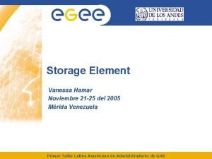 Storage Element Vanessa Hamar Noviembre 21 25 del