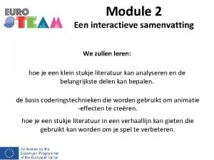 Module 2 Een interactieve samenvatting We zullen leren