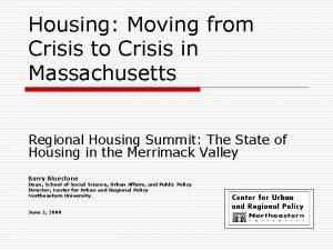 Housing Moving from Crisis to Crisis in Massachusetts