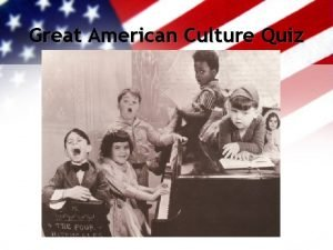 Great American Culture Quiz 2 Plans a Compromise