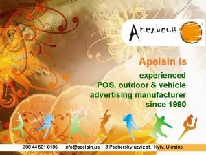 Apelsin is experienced POS outdoor vehicle advertising manufacturer
