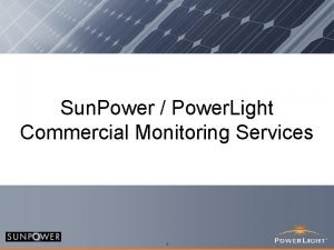 Sun Power Power Light Commercial Monitoring Services Power