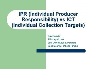 IPR Individual Producer Responsibility vs ICT Individual Collection